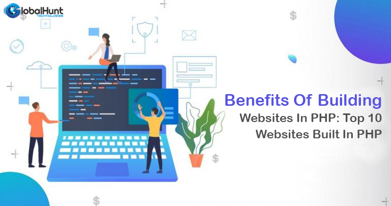 Benefits Of Building Business Website In PHP
