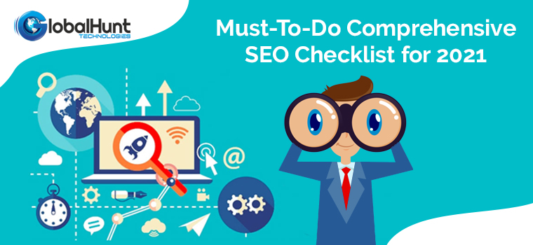 Must-To-Do Comprehensive SEO Checklist for 2021