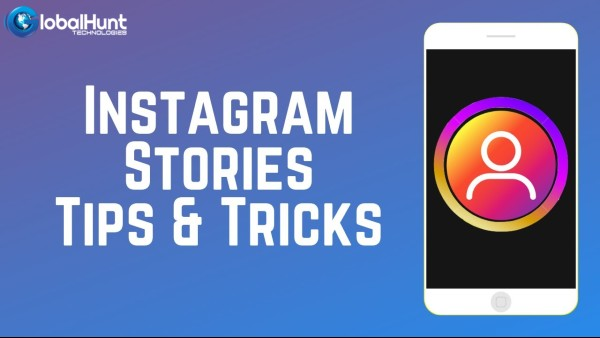 Tips to Make Instagram Stories like a Pro