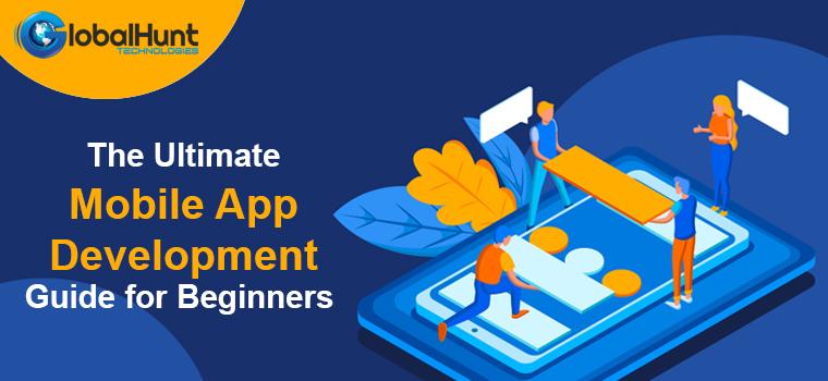 Mobile App Development Guide For Beginners